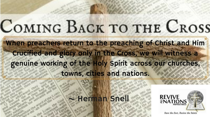 When preachers return to the preaching of Christ and Him Crucified and glory only in the Cross, we will witness a genuine working of the Holy Spirit across our churches, towns, cities and nations.